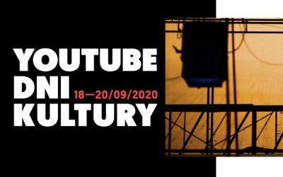 YouTube Dni Kultury – rusza trzydniowy festiwal